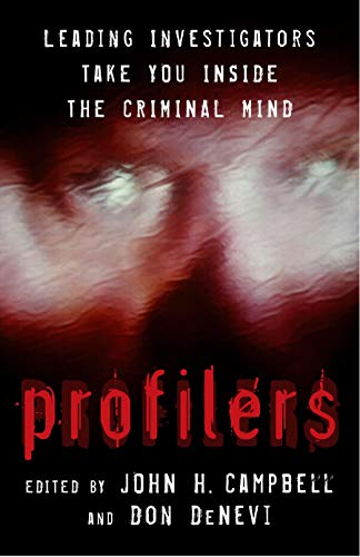 9781591022664: Profilers: Leading Investigators Take You Inside The Criminal Mind