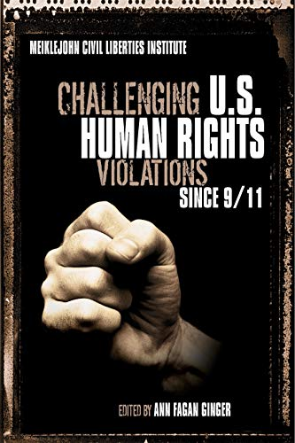 Challenging US Human Rights Violations Since 9/11: FAGAN, GINGER ANN