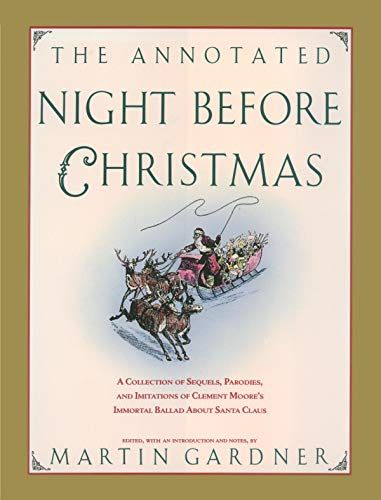 The Annotated Night Before Christmas: A Collection: Martin Gardner