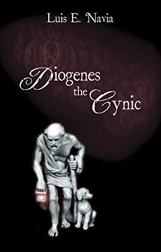 9781591023203: Diogenes The Cynic: The War Against The World