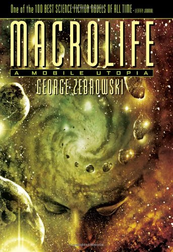 9781591023401: Macrolife: A Mobile Utopia, Limited Edition