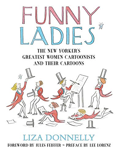 9781591023449: Funny Ladies: The New Yorker's Greatest Women Cartoonists And Their Cartoons
