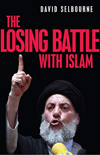 The Losing Battle With Islam: Selbourne, David