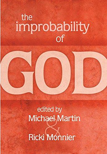 9781591023814: The Improbability of God