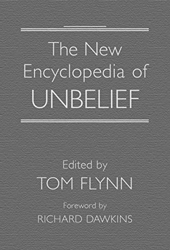 9781591023913: The New Encyclopedia of Unbelief