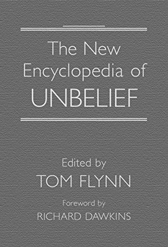 9781591023913: The New Encyclopedia of Unbelief