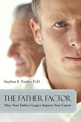 9781591024101: The Father Factor: How Your Father's Legacy Impacts Your Career