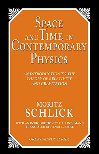 9781591024170: Space and Time in Contemporary Physics: An Introduction to the Theory of Relativity and Gravitation (Great Minds)
