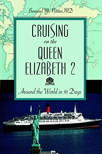 9781591024323: Cruising on the Queen Elizabeth 2: Around the World in 91 Days