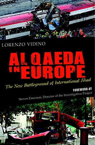 9781591024330: Al Qaeda In Europe: The New Battleground of International Jihad