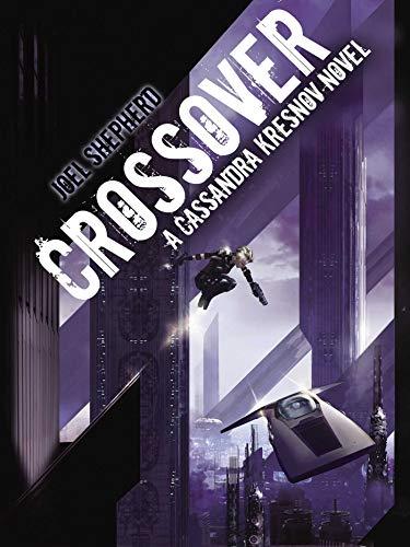 9781591024439: Crossover: A Cassandra Kresnov Novel