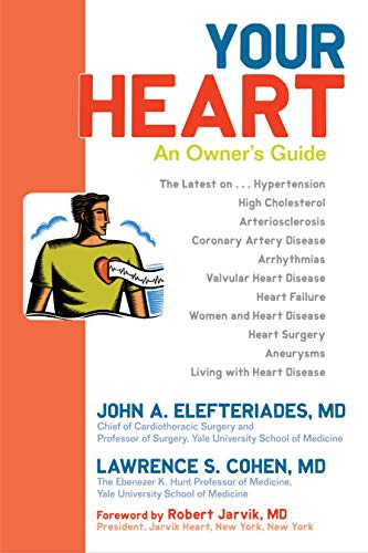 9781591024514: Your Heart: An Owner's Guide