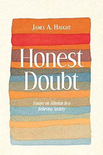 9781591024590: Honest Doubt: Essays on Atheism in a Believing Society