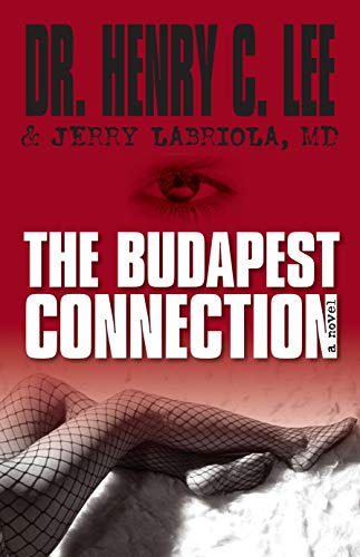 The Budapest Connection: A Novel: Lee, Henry C.