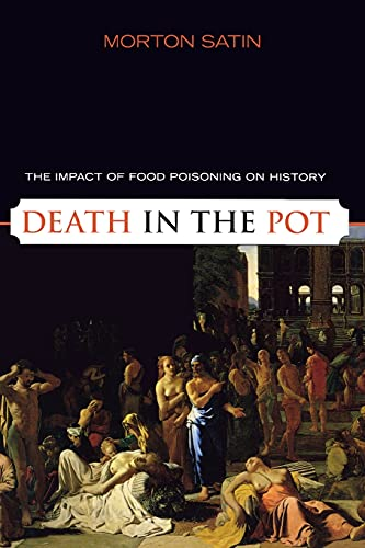9781591025146: Death in the Pot: The Impact of Food Poisoning on History