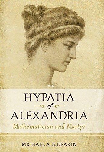 Hypatia of Alexandria: Deakin, Michael