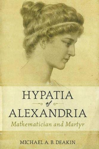 9781591025207: Hypatia of Alexandria: Mathematician and Martyr