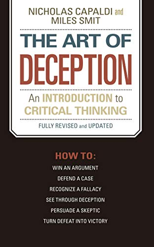 9781591025320: The Art of Deception: An Introduction to Critical Thinking