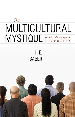 9781591025535: The Multicultural Mystique: The Liberal Case Against Diversity