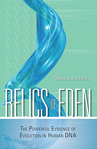 9781591025641: Relics Of Eden: The Powerful Evidence of Evolution in Human DNA