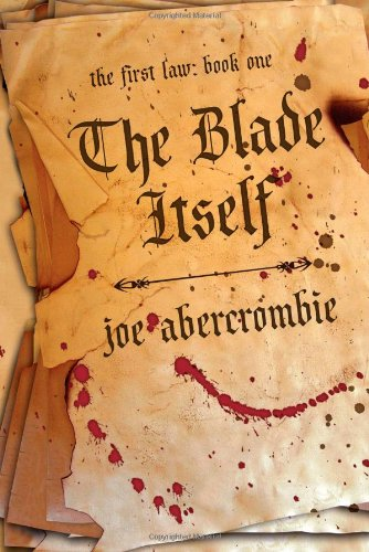 9781591025948: The Blade Itself (The First Law)