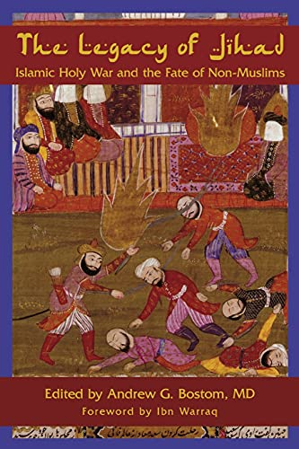 9781591026020: The Legacy of Jihad: Islamic Holy War and the Fate of Non-Muslims
