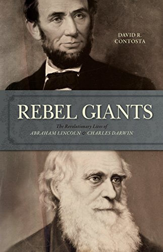 Rebel Giants: The Revolutionary Lives of Abraham: Contosta, David R.