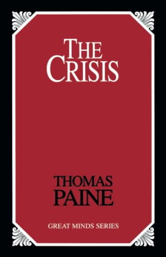 The Crisis (Great Minds): Thomas Paine