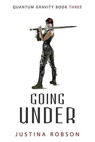 Going Under (Quantum Gravity): Robson, Justina