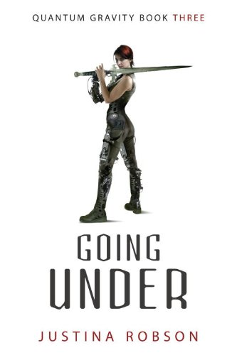 9781591026501: Going Under (Quantum Gravity, Book 3)