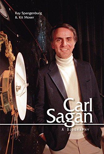 Carl Sagan: A Biography: Spangenburg, Ray; Moser,
