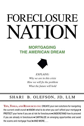 9781591026631: Foreclosure Nation: Mortgaging the American Dream