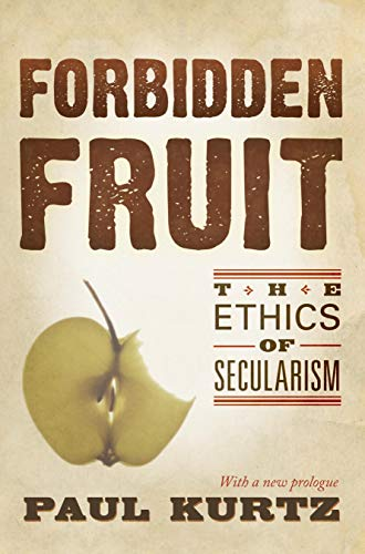 9781591026662: Forbidden Fruit: The Ethics of Secularism