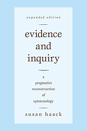 9781591026891: Evidence and Inquiry: A Pragmatist Reconstruction of Epistemology