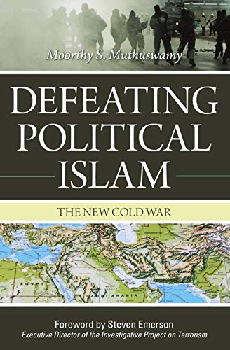9781591027041: Defeating Political Islam: The New Cold War
