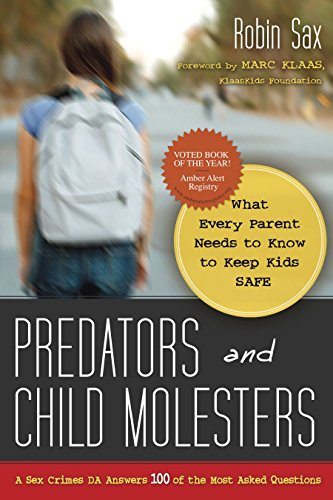 9781591027126: Predators and Child Molesters: What Every Parent Needs to Know to Keep Kids Safe