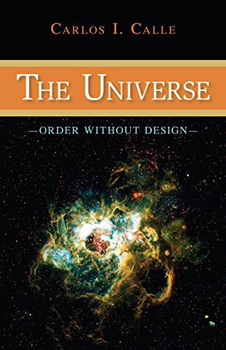 9781591027140: The Universe: Order Without Design