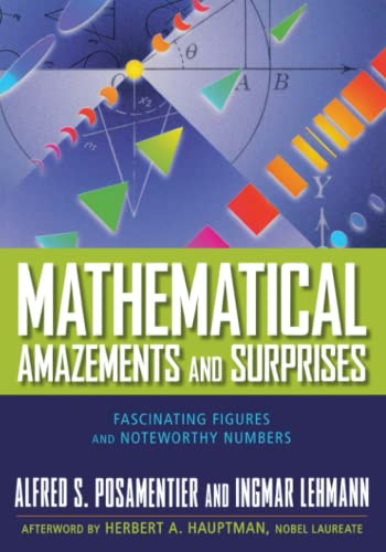 Mathematical Amazements and Surprises: Fascinating Figures and: Posamentier, Alfred S.,