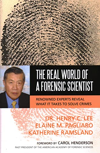 Real World of a Forensic Scientist: Lee, Dr. Henry