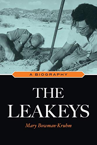 9781591027614: The Leakeys: A Biography
