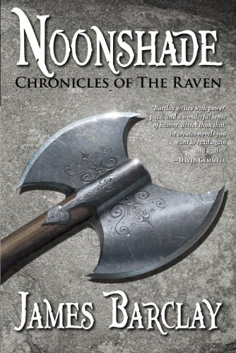 Noonshade (Chronicles of the Raven 2): Barclay, James