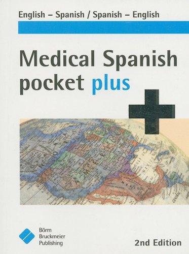 Medical Spanish Pocket Plus: English-Spanish, Spanish-English
