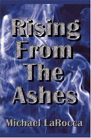 9781591050858: Rising from the Ashes