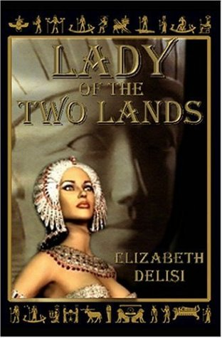 9781591051930: Lady of the Two Lands