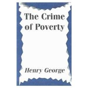 9781591070405: The Crime of Poverty