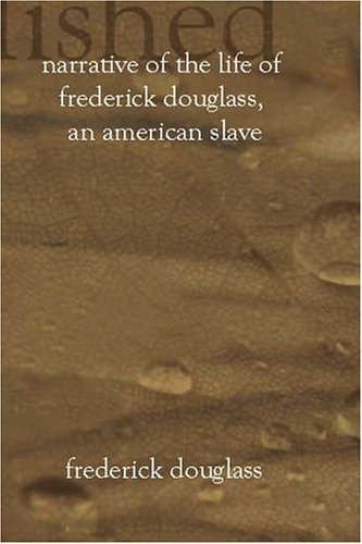 9781591090458: Narrative of the Life of Frederick Douglass, an American Slave