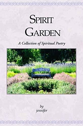 9781591091813: Spirit Garden: A Collection Of Spiritual Poetry