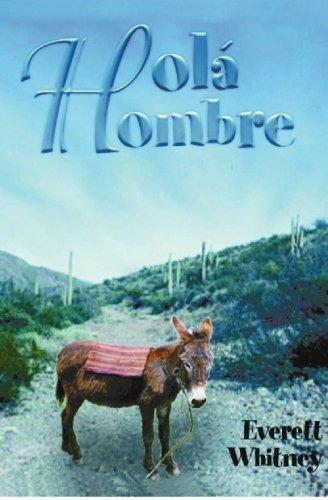 9781591092438: Hola Hombre