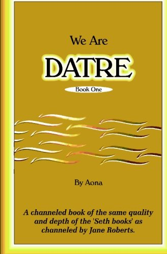 9781591094814: We are Datre: Book One
