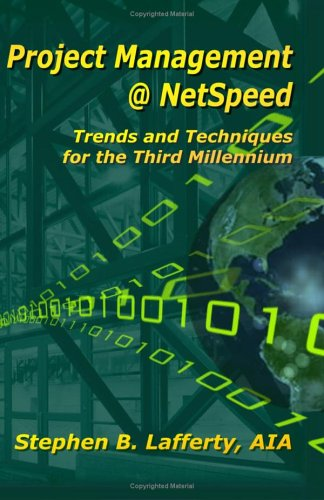 9781591095361: Project Management @ Netspeed-: Trends And Techniques For The Third Millennium